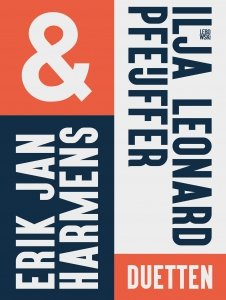 Paperback: Duetten - Erik Jan Harmens & Ilja Leonard Pfeijffer