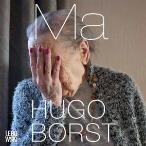 Audio download: Ma - Hugo Borst