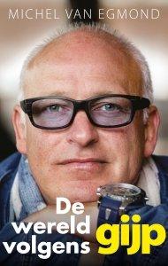 Paperback: De wereld volgens GIJP - Michel van Egmond