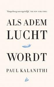 Gebonden: Als adem lucht wordt - Paul Kalanithi
