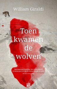 Paperback: Toen kwamen de wolven - William Giraldi