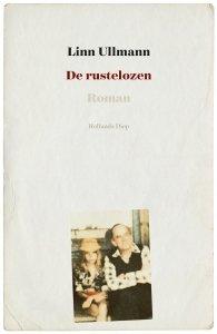 Gebonden: De rustelozen - Linn Ullmann