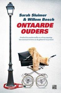 Paperback: Ontaarde ouders - Willem Bosch & Sarah Sluimer