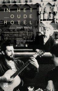 Digitale download: In het oude hotel - Joseph Mitchell