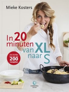 Paperback: In 20 minuten van XL naar S - Mieke Kosters