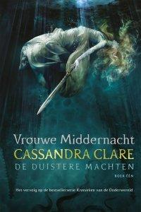 Paperback: Vrouwe Middernacht - De Duistere Machten boek één - Cassandra Clare