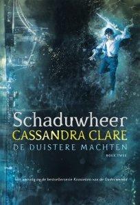 Digitale download: Schaduwheer - De Duistere Machten 2 - Cassandra Clare