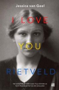 Paperback: I love you, Rietveld - Jessica van Geel