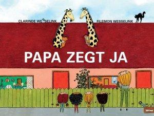 Gebonden: Papa zegt ja - Filemon Wesselink