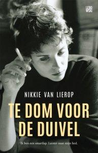 Paperback: Te dom voor de duivel - Nikkie van Lierop