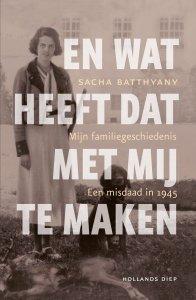 Paperback: En wat heeft dat met mij te maken - Sacha Batthyany