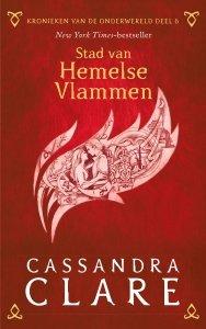 Paperback: Kronieken van de Onderwereld: Deel 6 Stad van Hemelse Vlammen - Cassandra Clare