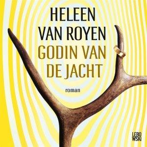 Audio download: Godin van de jacht - Heleen van Royen
