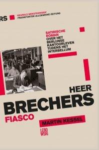 Paperback: Heer Brechers fiasco - Martin Kessel