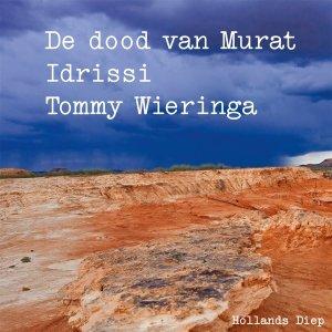 Audio download: De dood van Murat Idrissi - Tommy Wieringa