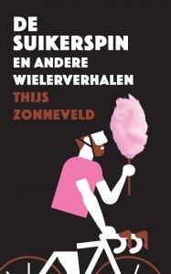 Paperback: De Suikerspin - Thijs Zonneveld