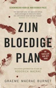 Paperback: Zijn bloedige plan - Graeme Macrae Burnet