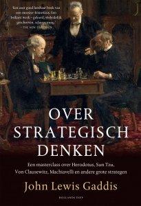 Gebonden: Over strategisch denken - John Lewis Gaddis