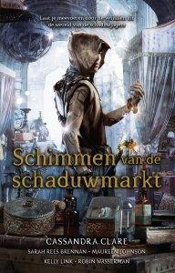 Paperback: Schimmen van de schaduwmarkt - Cassandra Clare