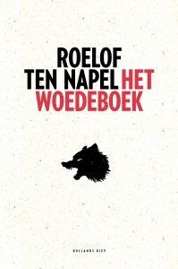 Paperback: Het woedeboek - Roelof ten Napel