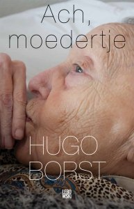 Paperback: Ach, moedertje - Hugo Borst