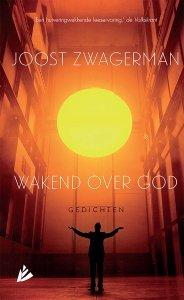 Gebonden: Wakend over God - Joost Zwagerman