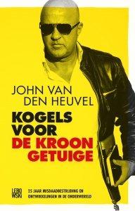 Paperback: Kogels voor de kroongetuige - John van den Heuvel