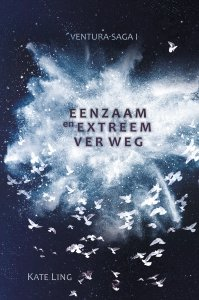 Paperback: Ventura-saga I: Eenzaam en extreem ver weg - Kate Ling-Davies
