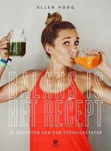 Paperback: Balans is het recept - Ellen Hoog