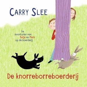Audio download: De knorreborreboerderij - Carry Slee