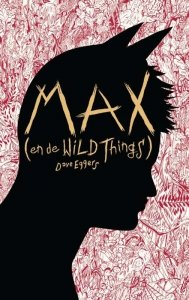 Paperback: Max (en de Wild Things) - Dave Eggers