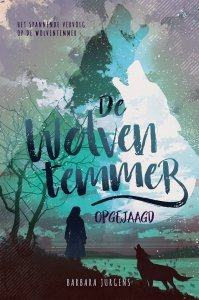Gebonden: De wolventemmer - Opgejaagd - Barbara Jurgens