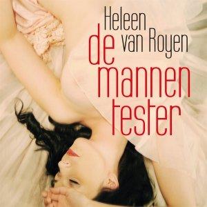 Audio download: De mannentester - Heleen van Royen