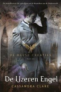 Paperback: De Helse Creaties 1: De IJzeren Engel - Cassandra Clare
