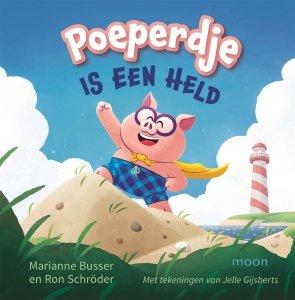 Gebonden: Poeperdje is een held - Marianne Busser & Ron Schröder