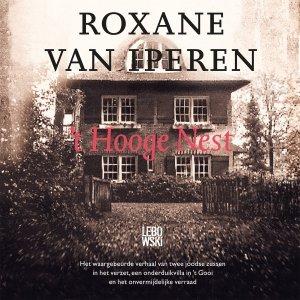 Audio download: 't Hooge Nest - Roxane van Iperen