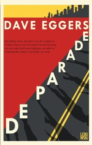 Gebonden: De parade - Dave Eggers