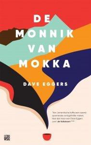 Paperback: De monnik van Mokka - Dave Eggers