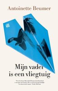 Paperback: Mijn vader is een vliegtuig - Antoinette Beumer