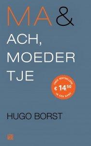 Paperback: Ma & Ach, moedertje - Hugo Borst
