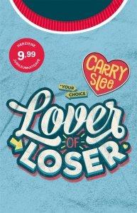 Gebonden: Lover of Loser - Carry Slee