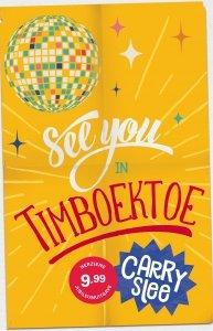 Gebonden: See you in Timboektoe - Carry Slee