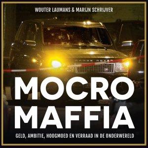 Audio download: Mocro Maffia - Wouter Laumans & Marijn Schrijver