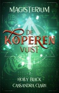 Paperback: Magisterium boek 2 - De Koperen Vuist - Holly Black & Cassandra Clare