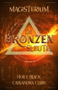 Paperback: Magisterium boek 3 - De Bronzen Sleutel - Holly Black & Cassandra Clare