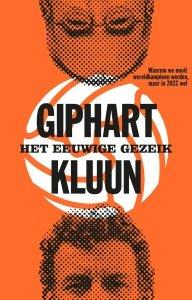 Paperback: Het eeuwige gezeik - Kluun en Ronald Giphart