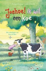 Paperback: Joehoe! Ik wil een koe - Angelique van Dam