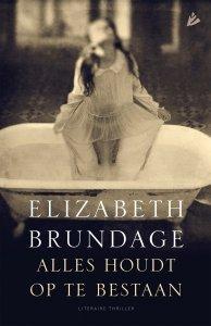Paperback: Alles houdt op te bestaan - Elizabeth Brundage