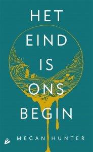 Paperback: Het eind is ons begin - Megan Hunter