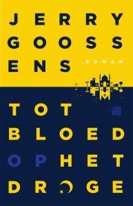 Paperback: Tot bloed op het droge - Jerry Goossens